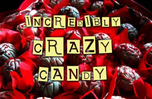 Incredibly Crazy Candy