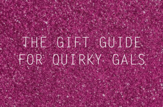 The Gift Guide: For Women